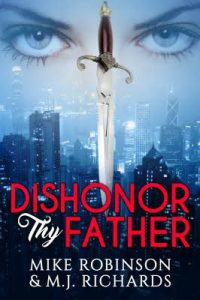 Books that Make You: Dishonor Thy Father