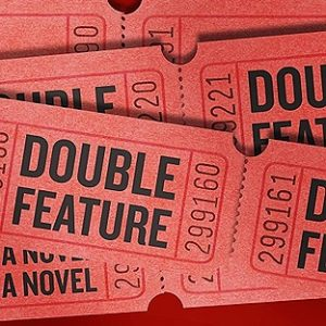 Books That Make You: Double Feature